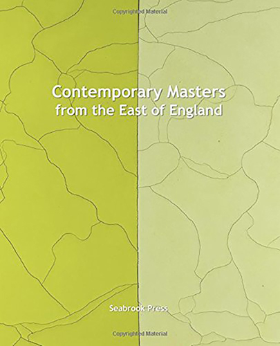 Contemporary Masters From the East of England